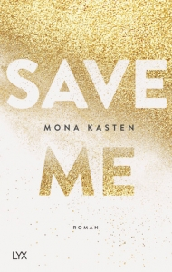 "Cover von Mona Kasten´s ""Save Me"""