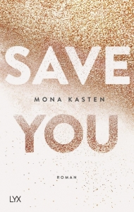 Cover Save You von Mona Kaster