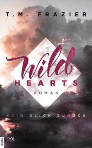 Das Cover zum Buch Wild Hearts von T.M. Frazier
